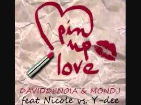 Mon Dj & David Denoia feat. Nicole & Y-Dee - Pin Up Love (Team Music Remix Promo 2012)