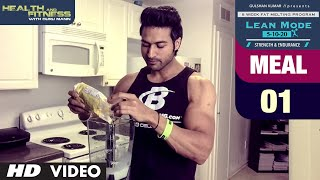 MEAL 01 - Protein Smoothie | LEAN MODE by Guru Mann | Health and Fitness