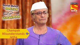 Your Favorite Character | Champaklal Misunderstands Jethalal | Taarak Mehta Ka Ooltah Chashmah