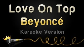 Beyonce - Love On Top (Karaoke Version)