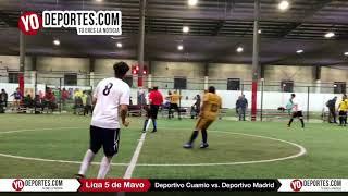 Deportivo Cuamio vs. Deportivo Madrid Liga 5 de Mayo