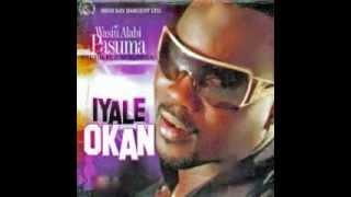 WASIU ALABI PASUMA - Iyale Okan