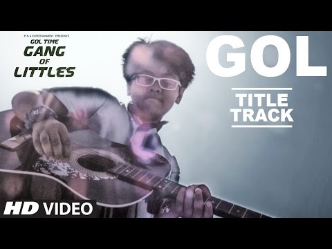 Gol - Title Song ( Video )