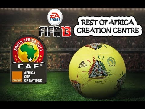 FIFA13 - Rest Of Africa Creation Centre - Algeria Ghana Senegal Zambia more - Fifaallstars.com