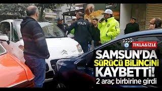 Samsun'da sürücü bilincini kaybetti! 2 araç birbirine girdi