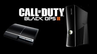 Black Ops 3 on PS3 & Xbox 360 also or Just PS4 & Xbox One? Let them Know (Consoles Talk)