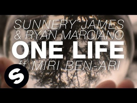 Sunnery James & Ryan Marciano - One Life ft. Miri Ben-Ari (Original Mix)
