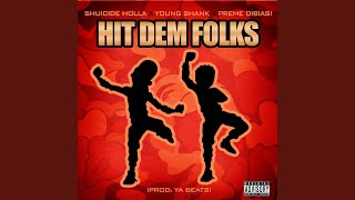 getlinkyoutube.com-Hit Dem Folks (feat. Young Shank & Preme Dibiasi)