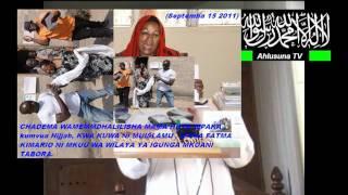 SHEIKH ISMAIL KIBANDE wa Mwanza Mawaidha  Mada HIJABU Ya Mwanamke wa Kiislamu  By Ahmed Ahlusuna TV Mwanza Tz