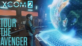 XCOM 2 - Tour the Avenger