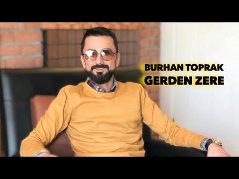 Burhan Toprak - Gerdenzerê (Official Music)