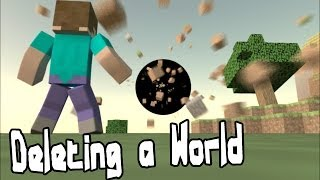 Deleting a World - Minecraft Animation