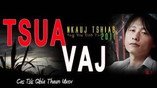 getlinkyoutube.com-Tsua Vaj - Cas Tsis Qhia Thaum Ntxov