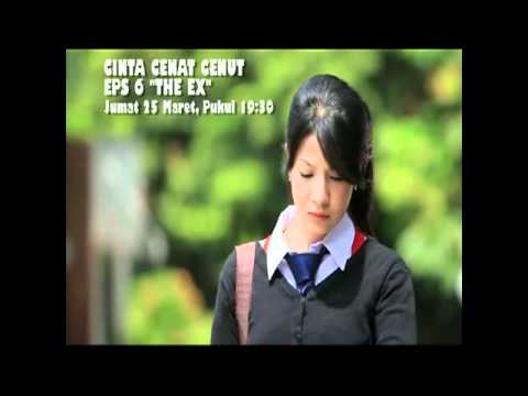 Trailer Cinta Cenat Cenut Eps 6 'THE EX' (Sang Mantan)