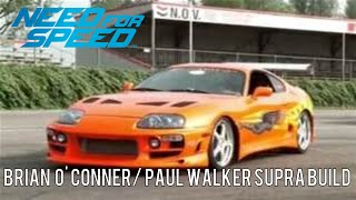 getlinkyoutube.com-Need For Speed 2015 Car Builds : Brian/Paul Walker's Supra (The Fast and The Furious )