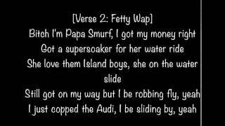 Fetty Wap Ft. Monty - To The Moon (lyrics)