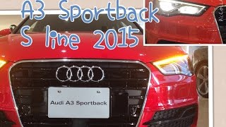 getlinkyoutube.com-Audi A3 Sportback S line MY2015 with LEDライトパッケージ