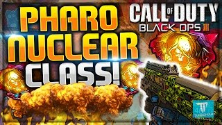 """getlinkyoutube.com-★COD Black Ops 3: PHARO Best """"NUCLEAR"""" Class Setup **AFTER PATCH** ★ (BO3: Flank/Stealth Class)"""