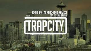 getlinkyoutube.com-GTA - Red Lips (Aero Chord Remix)