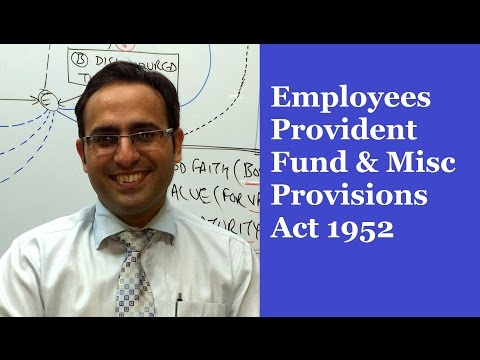 EMPLOYEES PROVIDENT FUND AND MISC PROV ACT 1952