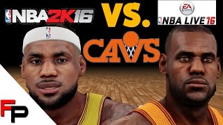 NBA 2K16 vs.  NBA Live - Player Faces - Cleveland Cavaliers