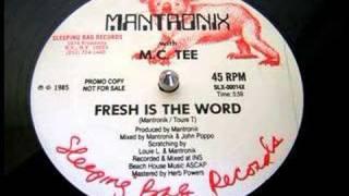 "Mantronix w/ MC Tee - Fresh Is The Word (12"" Version)"