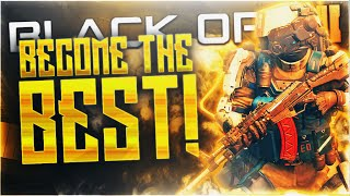 """""""HOW TO BECOME THE BEST BO3 PLAYER"""" Best Black Ops 3 TIPS & TRICKS to Get BETTER! (BO3)"""