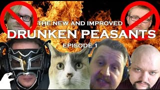 getlinkyoutube.com-The New and Improved Drunken Peasants #1 - Now with 100% Less TJ and Scotty!