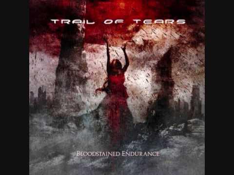 Bloodstained Endurance de Trail Of Tears Letra y Video