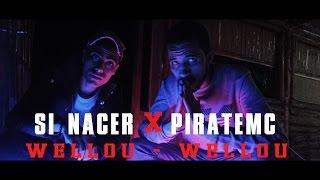 Nacer X Piratemc - Wellou Wellou
