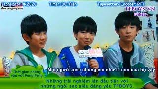 [TFBOYS-VN][Vietsub] TFBOYS Peng Peng Interview part 1
