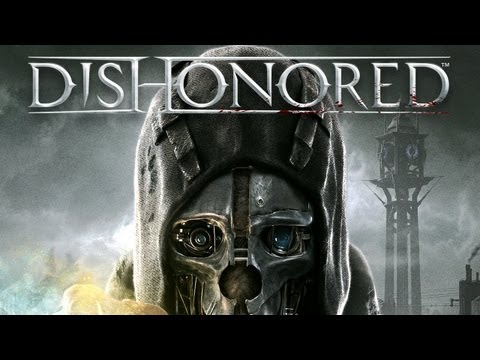 Dishonored - Official Debut Cinematic Trailer (2012) | HD