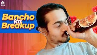 getlinkyoutube.com-BB Ki Vines- | Bancho Ka Break-up |