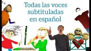 Todas las voces subtituladas en español | Baldi's Basics in Education and Learning