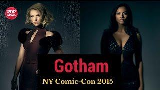NYCC 2015: Erin Richards e Jessica Lucas de Gotham
