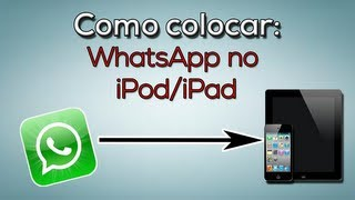 getlinkyoutube.com-Tutorial: Como colocar WhatsApp no iPod/iPad