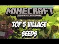 TOP 5 VILLAGE SEEDS - MINECRAFT PE 0.9.0/0.9.1