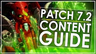 Patch 7.2 Content Guide: Overview of All The New Content You Can Do