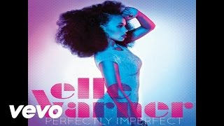 Elle Varner - Not Tonight