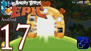 getlinkyoutube.com-ANGRY BIRDS Epic Android Walkthrough - Part 17 - Bamboo Forest