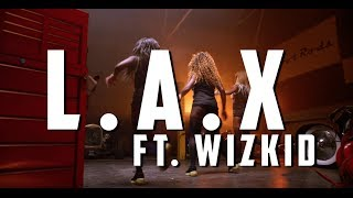 L.A.X Ft. Wizkid - Ginger