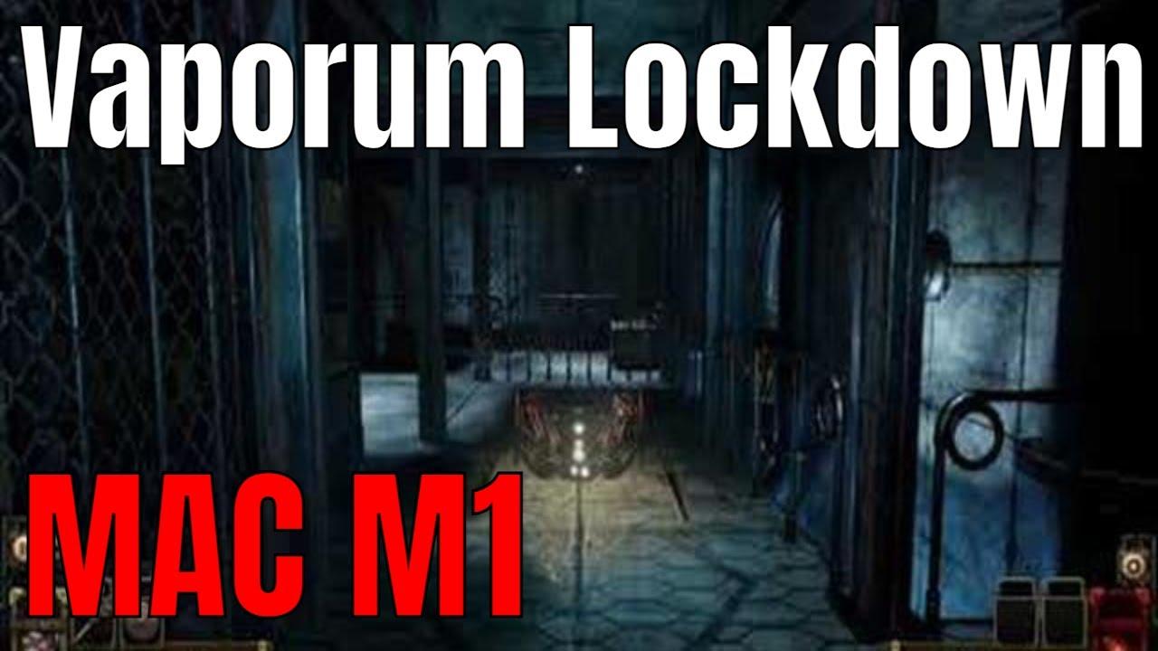 Vaporum Lockdown MAC M1