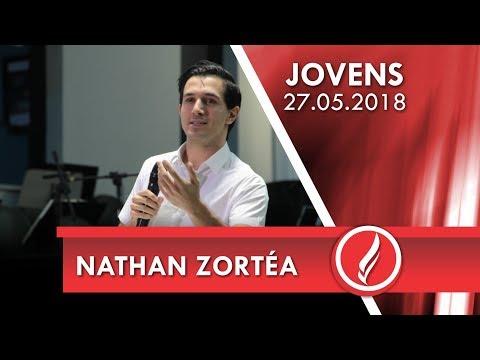 Culto de jovens - Nathan Zortéa - 27 05 2018