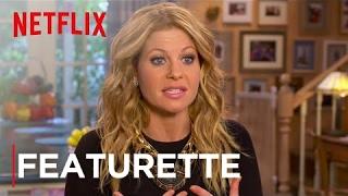 getlinkyoutube.com-Fuller House | Featurette [HD] | Netflix