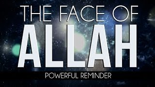 getlinkyoutube.com-The Face Of Allah - Powerful - MercifulServant Videos