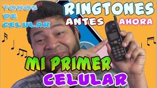 getlinkyoutube.com-RINGTONES DE ANTES | MI PRIMER CELULAR