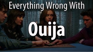 getlinkyoutube.com-Everything Wrong With Ouija In 16 Minutes Or Less