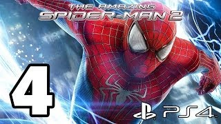 The Amazing Spider-Man 2 Walkthrough PART 4 (PS4) Lets Play Gameplay [1080p] TRUE-HD QUALITY