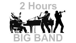 getlinkyoutube.com-Jazz and Big Band: 2 Hours of Big Band Music and Big Band Jazz Music Video Collection