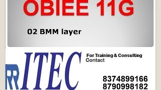 getlinkyoutube.com-Steps to Create BMM Layer in OBIEE 02: By RR ITEC, Hyderabad, India